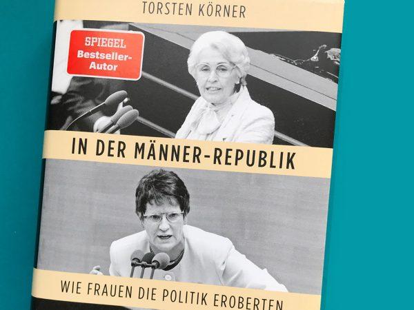 In der Männer-Republik: Wie Frauen die Politik eroberten