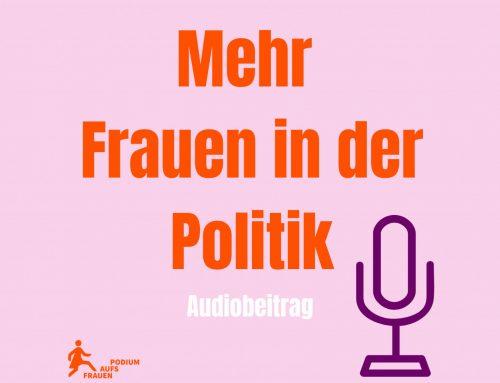 """Unsere Audiobeiträge """"Parité – Mehr Frauen in der Politik"""""""