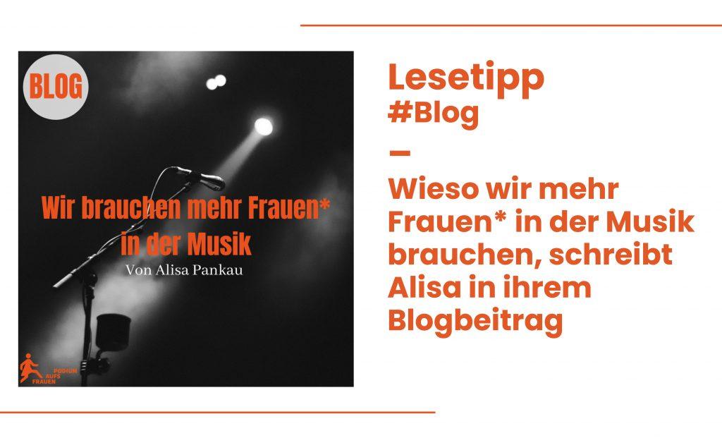 """Lesetipp zum Blogbeitrag """"Wir brauchen mehr Frauen* in der Musik"""""""